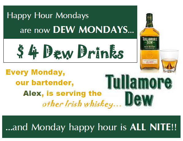Dew Mondays Happy Hour