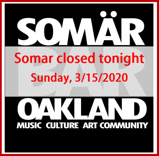 Somar closed 3-15-2020