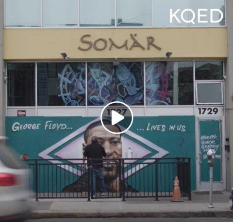 KQED Somar George Floyd